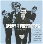 The Very Best of Gerry and the Pacemakers [EMI Gold]