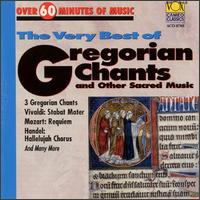 The Very Best of Gregorian Chants and Other Sacred Music - Alfreda Hodgson (vocals); Claes-Håkan Ahnsjo (vocals); Eduard Wollitz (vocals); Hans Ulrich Mielsch (vocals);...