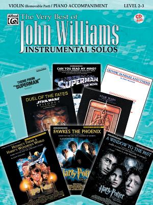 The Very Best of John Williams for Strings: Violin with Piano Acc. - Williams, John (Composer), and Galliford, Bill (Composer)