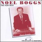 The Very Best of Noel Boggs