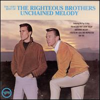 The Very Best of the Righteous Brothers: Unchained Melody - The Righteous Brothers