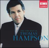 The Very Best of Thomas Hampson - Armen Guzelimian (piano); Csaba Airizer (bass); David Alpher (piano); Geoffrey Parsons (piano); Greg Knowles (cimbalom);...