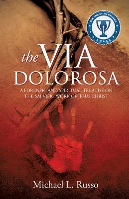 The Via Dolorosa - Russo, Michael L