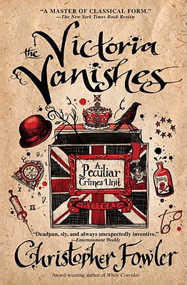 The Victoria Vanishes - Fowler, Christopher