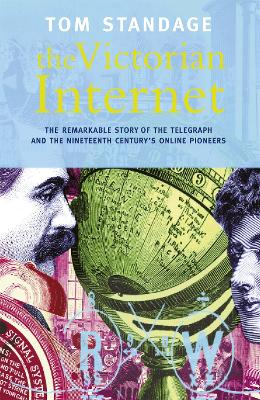 The Victorian Internet - Standage, Tom