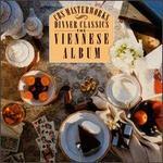The Viennese Album Series: Dinner Classics