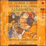 The Viennese School - Teachers and Followers: Alban Berg