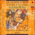 The Viennese School - Teachers and Followers: Alban Berg