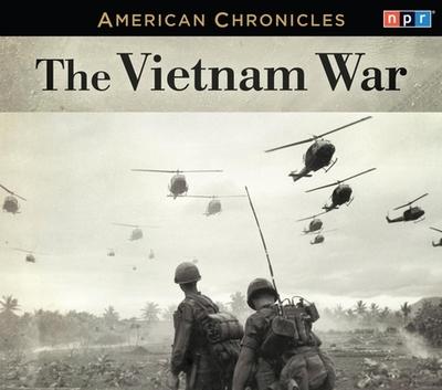The Vietnam War - Npr, and Cornish, Audie (Narrator)