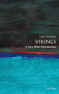 The Vikings: A Very Short Introduction - Richards, Julian D