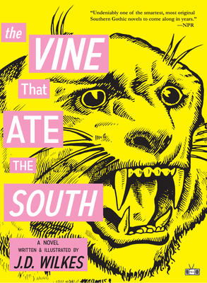 The Vine That Ate the South - Wilkes, J D
