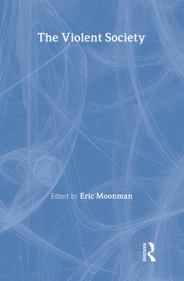 The Violent Society - Moonman, Eric