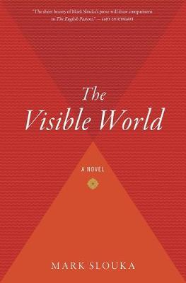 The Visible World - Slouka, Mark