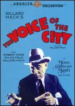 The Voice of the City - Willard Mack