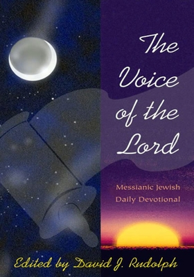 The Voice of the Lord - Rudolph, David J (Editor)