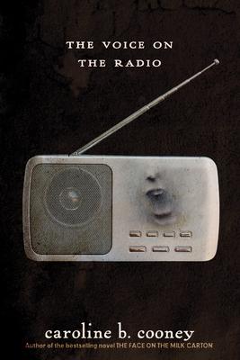 The Voice on the Radio - Cooney, Caroline B