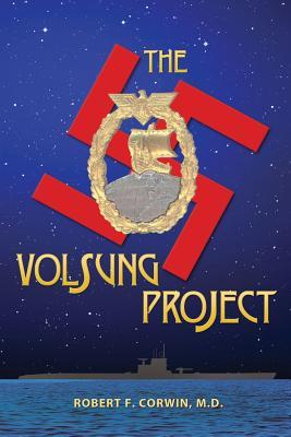 The Volsung Project - Corwin, Robert F