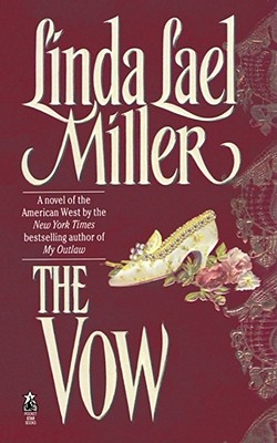 The Vow - Miller, Linda Lael