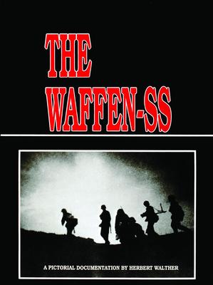 The Waffen SS - Walther, Herbert