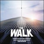 The Walk [Original Motion Picture Soundtrack]