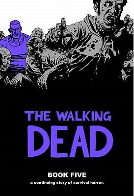 The Walking Dead Book 5 - Kirkman, Robert