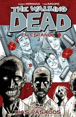 The Walking Dead: Volume 1 - Kirkman, Robert, and Adlard, Charlie (Artist), and Rathburn, Cliff (Artist)