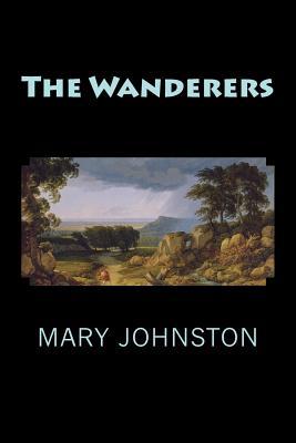 The Wanderers - Johnston, Mary