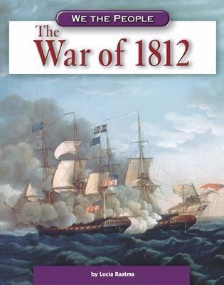 The War of 1812 - Raatma, Lucia