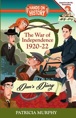 The War of Independence 1920-22, Dan's Diary - Murphy, Patricia