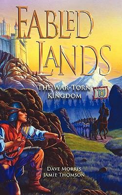 The War-Torn Kingdom - Morris, Dave, and Thomson, Jamie