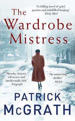 The Wardrobe Mistress - McGrath, Patrick
