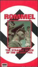 The Warlords: Rommel - The Strange Death of the Desert Fox