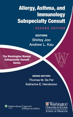 The Washington Manual of Allergy, Asthma, and Immunology Subspecialty Consult - Joo, Shirley, MD
