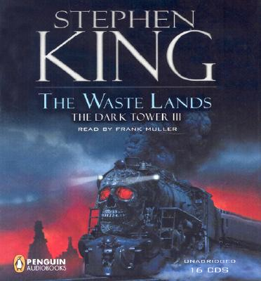 The Waste Lands: The Dark Tower III - King, Stephen, and Muller, Frank (Translated by)
