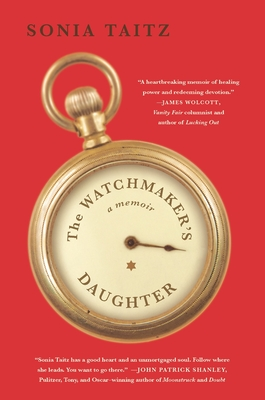 The Watchmaker's Daughter: A Memoir - Taitz, Sonia