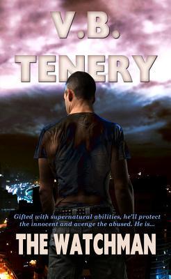 The Watchman - Tenery, V B