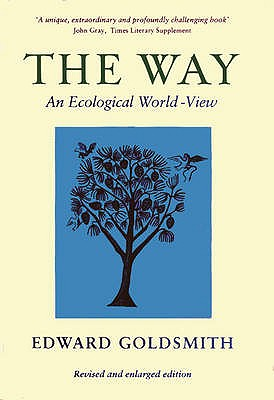 The Way: Ecological World-view - Goldsmith, Edward