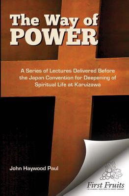 The Way of Power - Paul, John