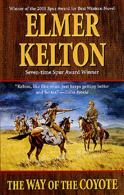 The Way of the Coyote - Kelton, Elmer