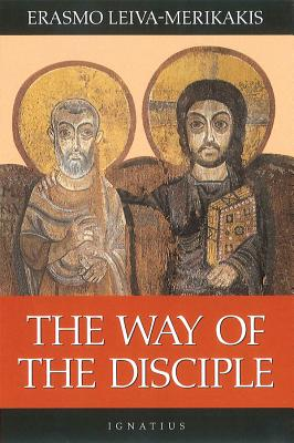 The Way of the Disciple - Leiva-Merikakis, Erasmo