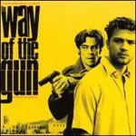 The Way of the Gun [Original Motion Picture Soundtrack]