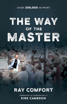 The Way of the Master - Comfort, Ray, Sr.