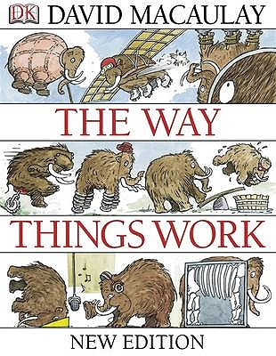 The Way Things Work - Macaulay, David, and Ardley, Neil