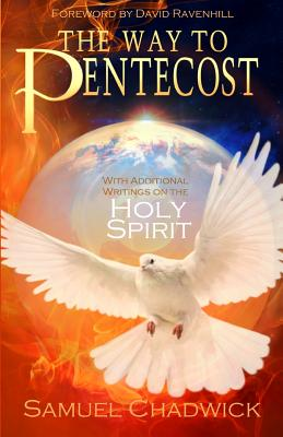 The Way to Pentecost - Chadwick, Samuel