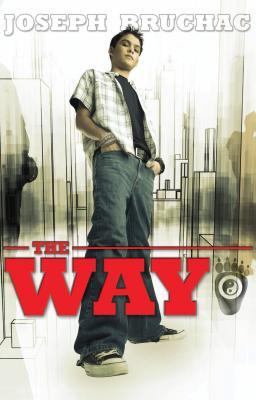 The Way - Bruchac, Joseph