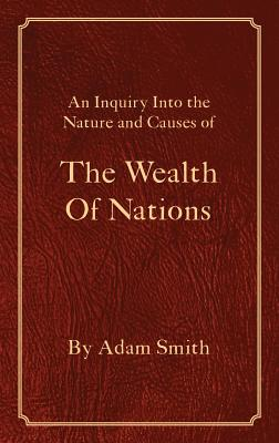 The Wealth of Nations - Smith, Adam, and Darnell, Tony (Editor)