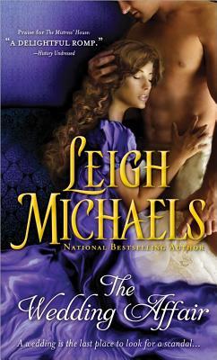 The Wedding Affair - Michaels, Leigh