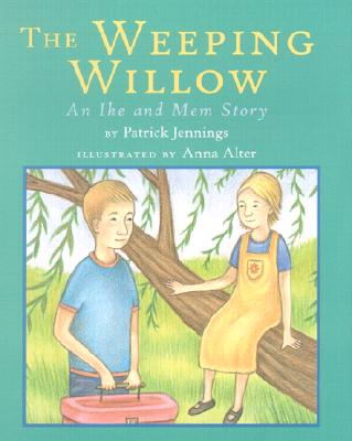 The Weeping Willow - Jennings, Patrick