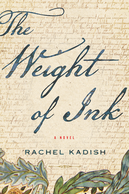 The Weight of Ink - Kadish, Rachel
