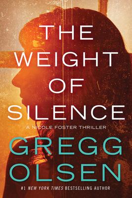 The Weight of Silence - Olsen, Gregg